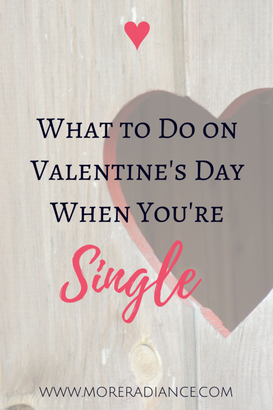 What to Do on Valentine's Day When You're Single - Need some fun ideas for Valentine's Day? (Valentine's Day is for single girls too!) Here is a sweet and simple list of fun things to do (as a single girl) on Valentine's Day! Singleness is special too!