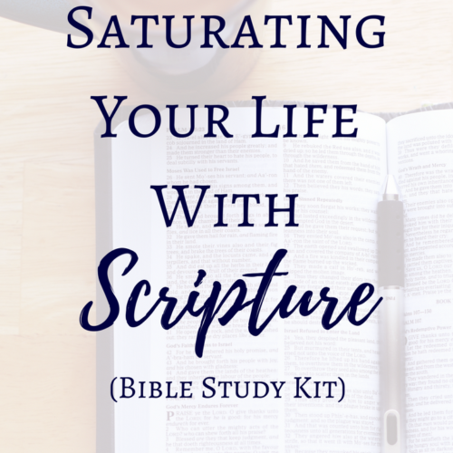 Saturating Your Life with Scripture (Bible Study Kit) | More Radiance Blog | Bible Studies for Young Women | God's Word | Bible Verses