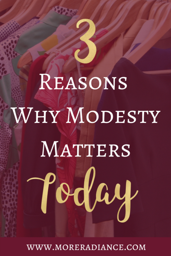 3 Reasons Why Modesty Matters Today | Modest Fashion | Modest Bloggers | More Radiance Blog