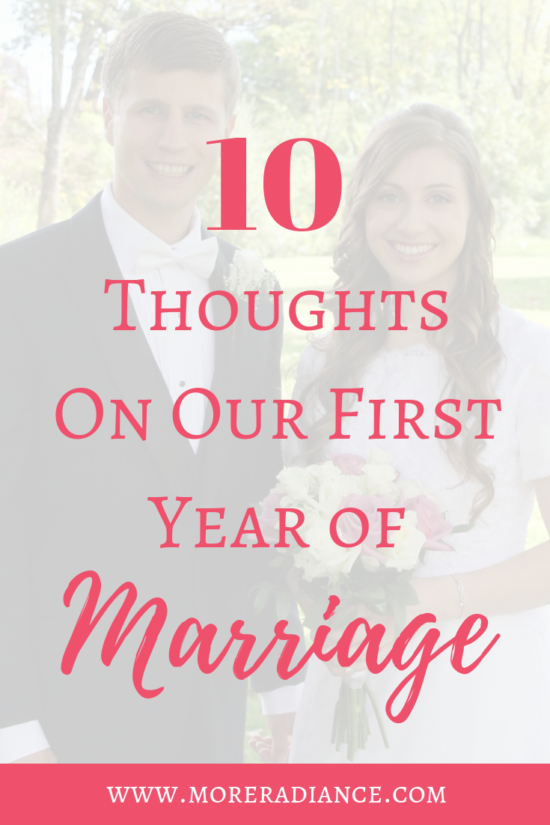 10 Thoughts on Our First Year of Marriage _ Christian Wedding _ Christian Marriage _ Gospel Centered Marriage