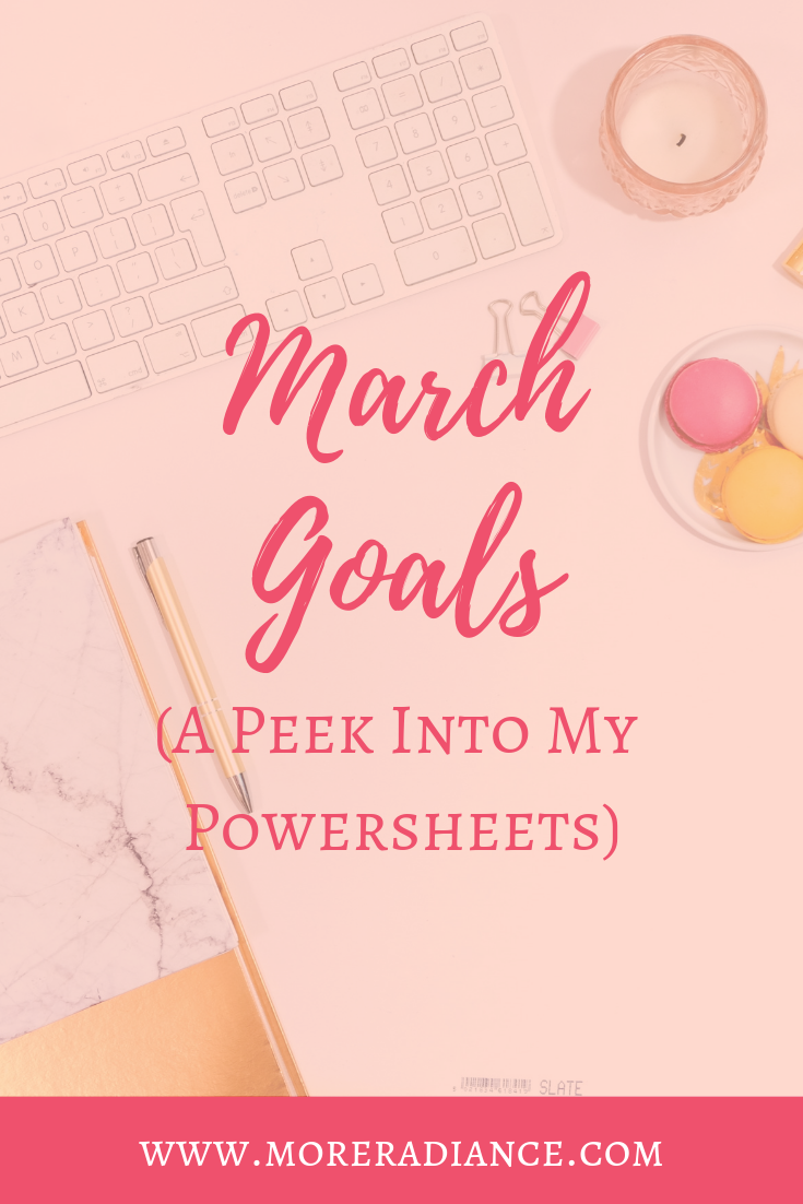 March Goals: A Peek Into My Powersheets