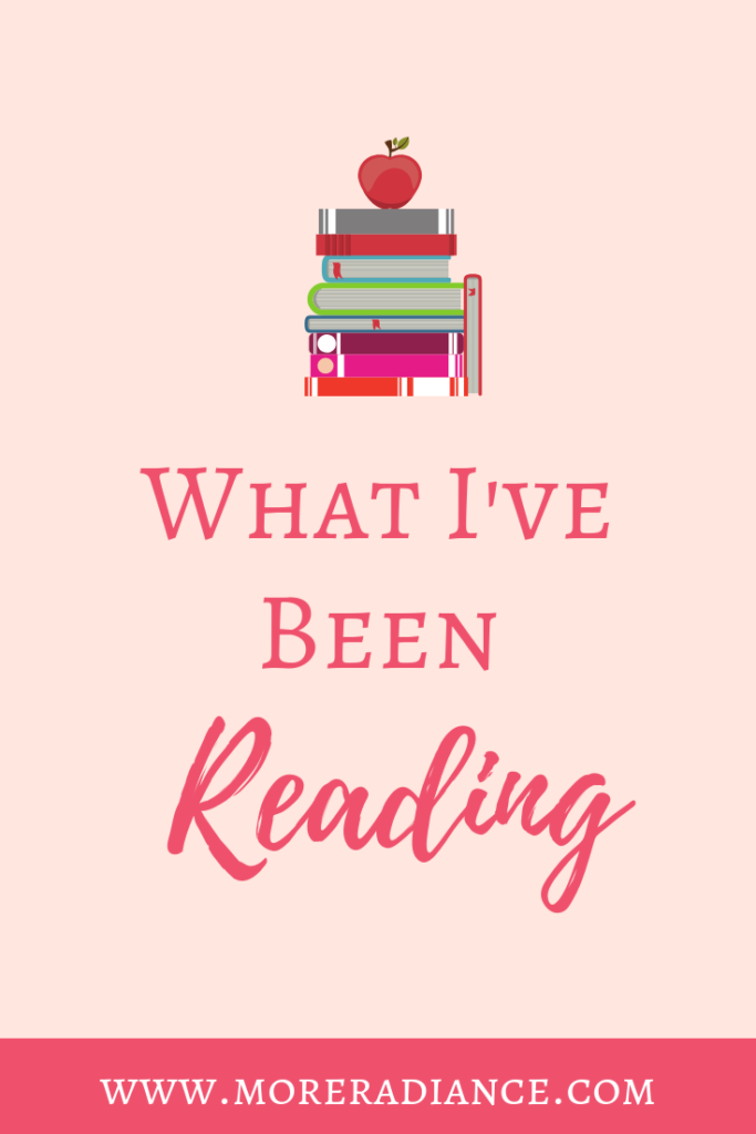What I've Been Reading | Books for Christian Women | Christian Biographies | Lies Women Believe | Bible Study | Christian Authors